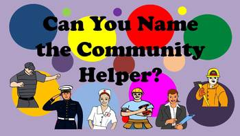 Can You Name the Community Helper - Power Point