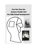 Can You Pass the Ellis Island Immigrant Feature Profile Test?
