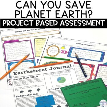 End of the Year Save the Earth Project Based Assessment and Inquiry Activity