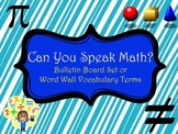 Can You Speak Math? Bulletin Board or Word Wall