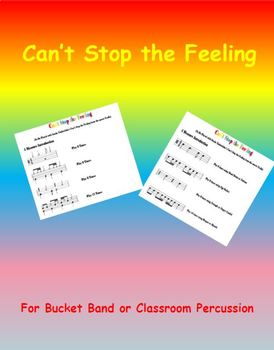 Can't Stop the Feeling for Bucket Band or Classroom Percussion