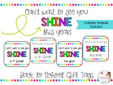 Can't Wait to See You Shine! (Back to School Gift Tags)