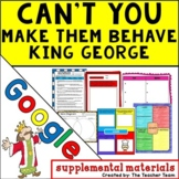 Can't You Make Them Behave King George | Journeys 5th Unit 3 Lesson 12 Google