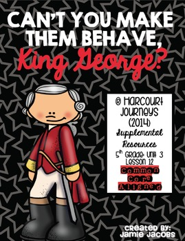 Can't You Make Them Behave, King George (Journeys 5th- Supplemental Materials)