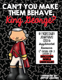 Can't You Make Them Behave, King George (5th Grade - Supplemental Materials)