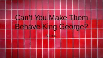 Can't You Make Them Behave King George Student Vocab Slides