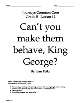 Journeys Common Core 5th. - Can't You Make Them Behave? Su