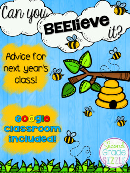 Can you Beelieve it? Advice for next year's class! (Google Classroom included!)