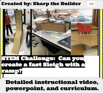Can you Create a Sleigh with a ramp? -Week Long STEM Unit!