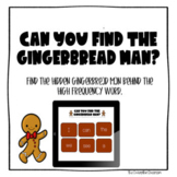 Can you find the Gingerbread Man? High Frequency words-dis
