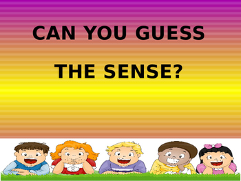 Can you guess the sense?
