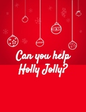 Can you help Holly Jolly? STEAM Activity