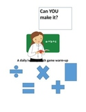 Can you make it? math game/warm-up