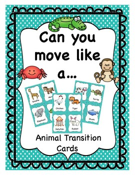 Animal Transition Cards: Can you move like a...