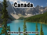 Canada Powerpoint - Geography, History, Government, Cultur