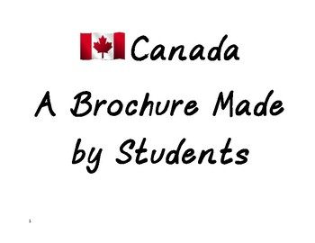 Canada: A Brochure Developed by Students!