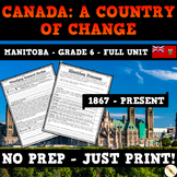 Canada: A Country of Change 1867 to Present - Manitoba Soc