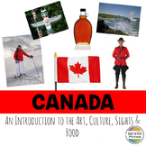 Canada: An Introduction to the Art, Culture, Sights, and Food