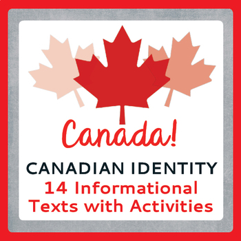 Canada! Canadian Identity, History Reading Passages, Activities