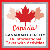 Canada! CANADIAN IDENTITY, History: Texts, Activities PRINT and TPT DIGITAL