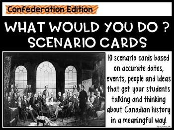 Canada & Confederation: Scenario Cards