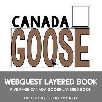 Canada Goose Webquest Layered Book