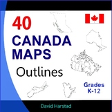Canada Geography, History, Projects - 40 Canada Map Outlines (K-12)