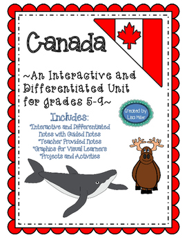 Canada's Regions Interactive, Differentiated, and Guided Notes Unit Plan