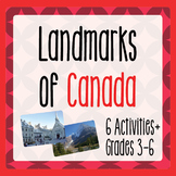 Canada! CANADIAN LANDMARKS  - 6 Activities Plus PRINT and