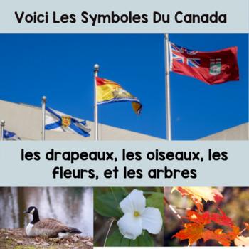 Canada Mon Pays Voici Drapeaux et Symboles
