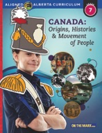 Canada: Origins, Histories & Movement of People Gr. 7 Alberta Curriculum (Enhanced ebook)