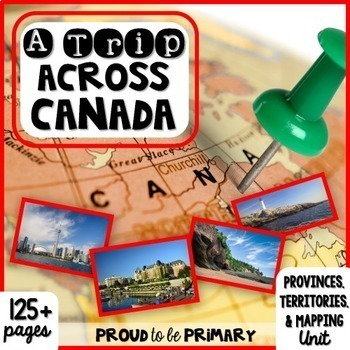 Canada {Provinces, Territories, & Mapping} Unit