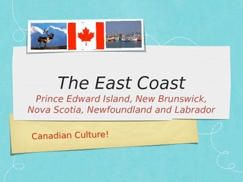 Canada Series: East Coast Powerpoint