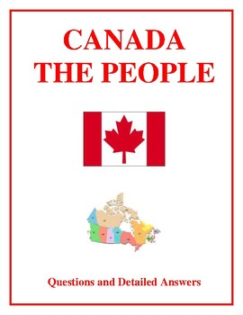 Canada The People - Questions and Detailed Answers