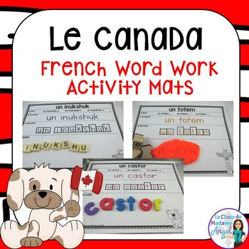 Canada Themed Word Work Activity Mats in French