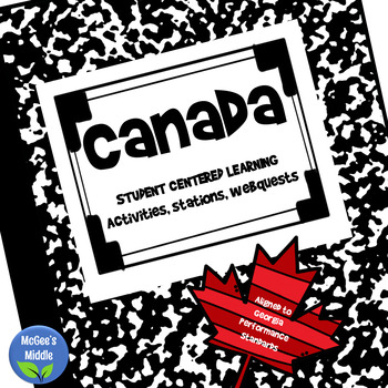 Canada Unit - Geography, History, and Economy