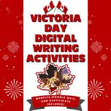 Canada-Victoria Day Writing Activities DIGITAL- NO PREP DI