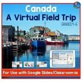 Canada Virtual Field Trip | for Use with Google Slides|Classroom™