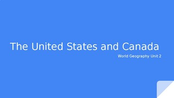 Canada and US PPT- World Geo