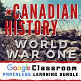 Canada and World War One - Google Classroom - Distance Lea