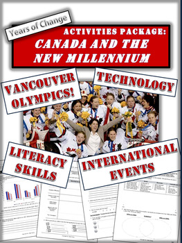 Canada and the New Century - 1990 to 2015 - 6 Pages of Dif