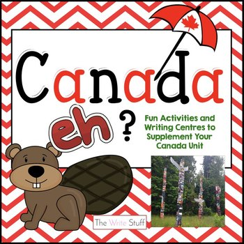 Canada, eh?  Activities and Writing Centres