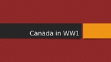 Canada in WW1 Powerpoint