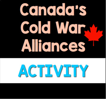 Canada's Cold War Alliances