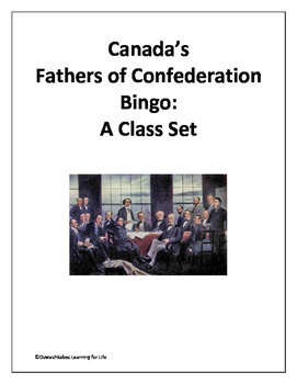 Canada's Fathers of Confederation Bingo (Class Set)