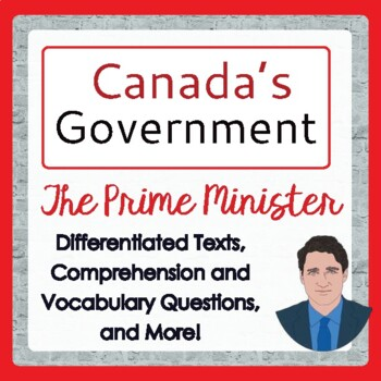 Canada's Government: The Prime Minister, Differentiated Texts and Activities