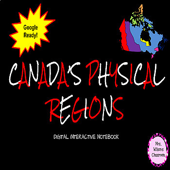 Canada's Physical Regions Digital Interactive Notebook