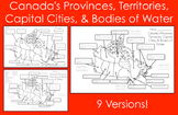Mapping Canada's Provinces, Territories, Capital Cities, & Bodies of Water