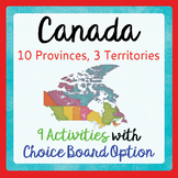 Canada's Provinces and Territories 9 Activities with Choice Board Option