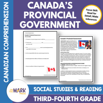 Canada's Provincial Governments: A Social Studies Reading Comp Lesson  Gr. 3-4